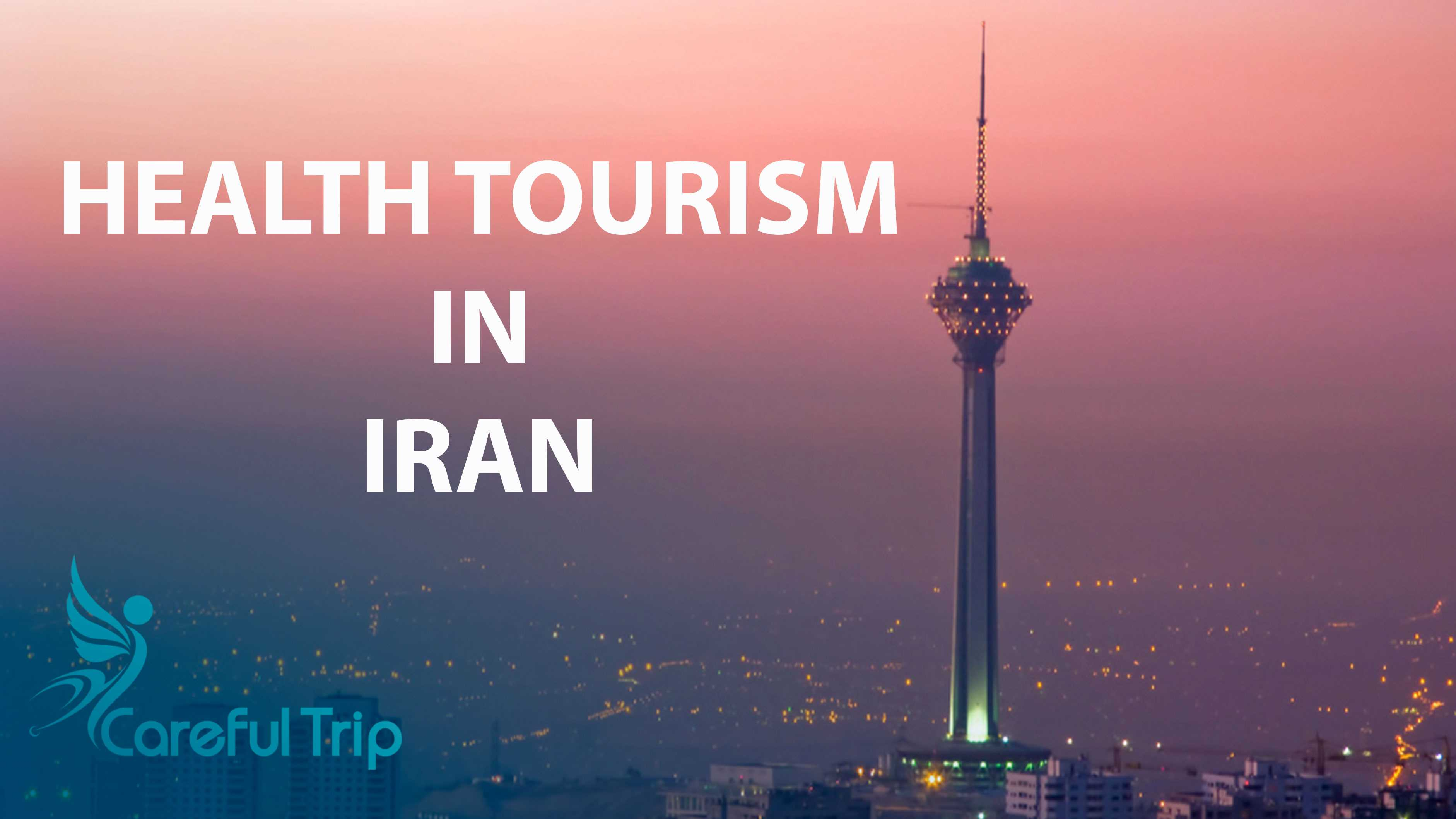 Health Tourism in Iran And Related Services